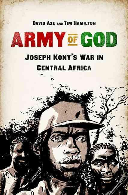 Army of God By Axe, David/ Hamilton, Tim